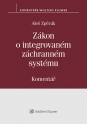 Zákon o integrovaném záchranném systému (239/2000 Sb.). Komentář (E-kniha)
