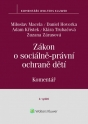 Zákon o sociálně-právní ochraně dětí (č. 359/1999 Sb.). Komentář - 2. vydání (Balíček - Tištěná kniha + E-kniha Smarteca + soubory ke stažení)