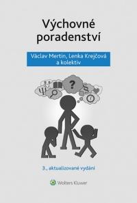 Výchovné poradenství - 3. přepracované vydání (Balíček - Tištěná kniha + E-kniha Smarteca + soubory ke stažení)