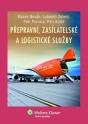 Přepravní, zasílatelské a logistické služby (E-kniha)