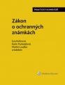 Zákon o ochranných známkách. Praktický komentář (441/2003 Sb.) (Balíček - Tištěná kniha + E-kniha Smarteca)