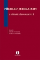Přehled judikatury z oblasti zdravotnictví I (E-kniha)