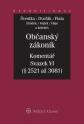 Občanský zákoník - Komentář - Svazek VI (relativní majetková práva 2. část) (Balíček - Tištěná kniha + E-kniha)