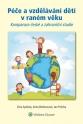 Péče a vzdělávání dětí v raném věku (E-kniha)