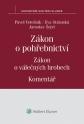 Zákon o pohřebnictví (č. 256/2001 Sb.), zákon o válečných hrobech (č. 122/2004 Sb.) - Komentář (Balíček - Tištěná kniha + E-kniha Smarteca)