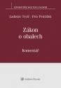 Zákon o obalech (č. 477/2001 Sb.) - Komentář (Balíček - Tištěná kniha + E-kniha Smarteca + soubory ke stažení)
