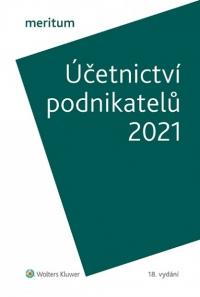MERITUM Účetnictví podnikatelů 2021 (Balíček - Tištěná kniha + E-kniha Smarteca + soubory ke stažení)