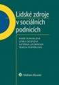 Lidské zdroje v sociálních podnicích (Balíček - Tištěná kniha + E-kniha WK eReader + soubory ke stažení)