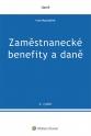 Zaměstnanecké benefity a daně - 6. vydání (Balíček - Tištěná kniha + E-kniha Smarteca + soubory ke stažení)