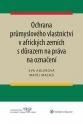 Ochrana průmyslového vlastnictví v afrických zemích s důrazem na práva na označení (Balíček - Tištěná kniha + E-kniha Smarteca + soubory ke stažení)