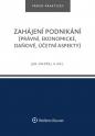 Zahájení podnikání (právní, ekonomické, daňové, účetní aspekty)