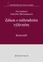 Zákon o náhradním výživném (č. 588/2020 Sb.) - komentář (Balíček - Tištěná kniha + E-kniha Smarteca + soubory ke stažení)
