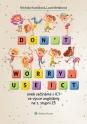 Don't worry, use ICT aneb začínáme s ICT ve výuce angličtiny na 1. stupni ZŠ (Balíček - Tištěná kniha + E-kniha Smarteca)