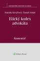 Etický kodex advokáta (usnesení představenstva ČAK č. 1/1997 Věstníku) - komentář (Balíček - Tištěná kniha + E-kniha Smarteca + soubory ke stažení)