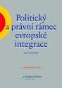 Politický a právní rámec evropské integrace (E-kniha)