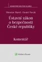 Ústavní zákon o bezpečnosti České republiky (110/1998 Sb.). Komentář (E-kniha)