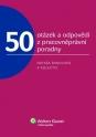 50 otázek a odpovědí z pracovněprávní poradny
