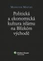 Politická a ekonomická kultura islámu na Blízkém východě (E-kniha)