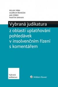 Vybraná judikatura z oblasti uplatňování pohledávek v insolvenčním řízení s komentářem (Balíček - Tištěná kniha + E-kniha Smarteca + soubory ke stažení)