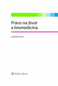 Právo na život a biomedicína
