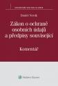 Zákon o ochraně osobních údajů a předpisy související (č. 101/2000 Sb.) - Komentář (Balíček - Tištěná kniha + E-kniha Smarteca)