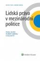 Lidská práva v mezinárodní politice (Balíček - Tištěná kniha + E-kniha Smarteca)