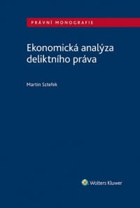 Ekonomická analýza deliktního práva (Balíček - Tištěná kniha + E-kniha Smarteca + soubory ke stažení)