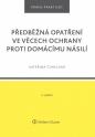 Předběžná opatření ve věcech ochrany proti domácímu násilí - 2. vydání (E-kniha)