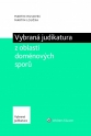 Vybraná judikatura z oblasti doménových sporů (Balíček - Tištěná kniha + E-kniha Smarteca + soubory ke stažení)