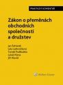 Zákon o přeměnách obchodních společností a družstev. Praktický komentář (Balíček - Tištěná kniha + E-kniha Smarteca + soubory ke stažení)