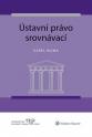 Ústavní právo srovnávací (Balíček - Tištěná kniha + E-kniha Smarteca + soubory ke stažení)
