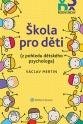 Škola pro děti (Balíček - Tištěná kniha + E-kniha Smarteca + soubory ke stažení)