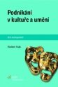 Podnikání v kultuře a umění