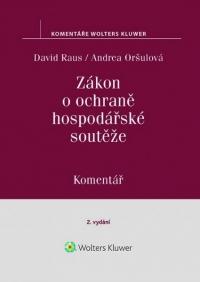 Zákon o ochraně hospodářské soutěže (č. 143/2001 Sb.). Komentář - 2. vydání (E-kniha)
