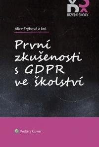 První zkušenosti s GDPR ve školství (Balíček - Tištěná kniha + E-kniha Smarteca)