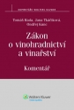 Zákon o vinohradnictví a vinařství. Komentář (E-kniha)