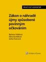 Zákon o náhradě újmy způsobené povinným očkováním (č. 116/2020 Sb.). Praktický komentář (Balíček - Tištěná kniha + E-kniha Smarteca + soubory ke stažení)