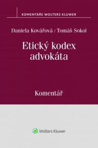 Etický kodex advokáta (usnesení představenstva ČAK č. 1/1997 Věstníku) - komentář (E-kniha)