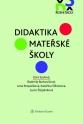 Didaktika mateřské školy (Balíček - Tištěná kniha + E-kniha Smarteca + soubory ke stažení)
