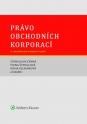 Právo obchodních korporací. 2., aktualizované a doplněné vydání (Balíček - Tištěná kniha + E-kniha)