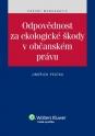 Odpovědnost za ekologické škody v občanském právu (E-kniha)