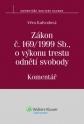 Zákon č. 169/1999 Sb., o výkonu trestu odnětí svobody. Komentář (Balíček - Tištěná kniha + E-kniha WK eReader)