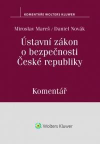Ústavní zákon o bezpečnosti České republiky (110/1998 Sb.). Komentář (Balíček - Tištěná kniha + E-kniha Smarteca + soubory ke stažení)