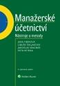 Manažerské účetnictví - nástroje a metody, 3. upravené vydání (Balíček - Tištěná kniha + E-kniha Smarteca)