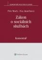 Zákon o sociálních službách (Balíček - Tištěná kniha + E-kniha Smarteca + soubory ke stažení)