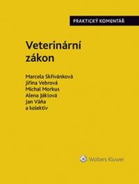 Veterinární zákon. Praktický komentář (č. 166/1999 Sb.) (Balíček - Tištěná kniha + E-kniha Smarteca)