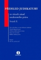 Přehled judikatury ve věcech zásad soukromého práva. Svazek II.