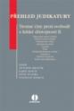 Přehled judikatury: Trestné činy proti svobodě a lidské důstojnosti II.