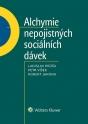 Alchymie nepojistných sociálních dávek (E-kniha)