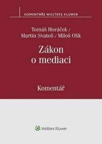 Zákon o mediaci (č. 202/2012 Sb.) - Komentář